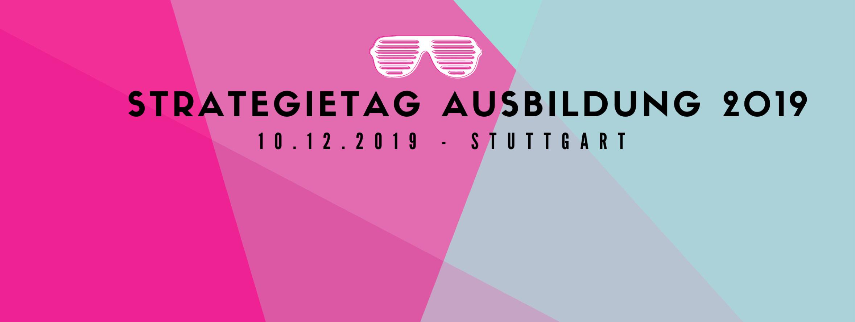 """Strategietag """"Ausbildung und Duales Studium"""" - Stuttgart"""