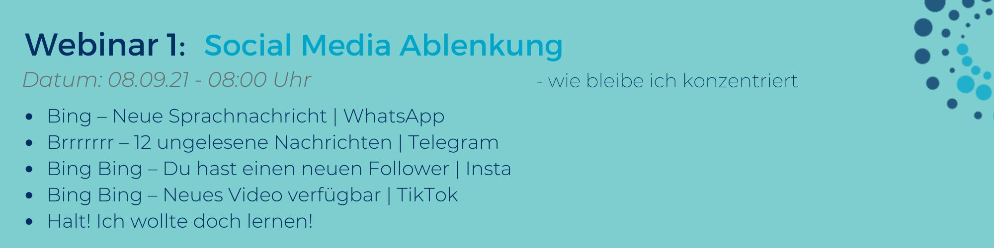 Azubi-Webinar-Reihe Social Media Ablenkung